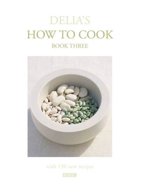Delia's How To Cook: Three