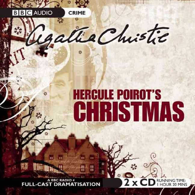 Hercule Poirot's Christmas: BBC Radio 4 Full-cast Dramatisation