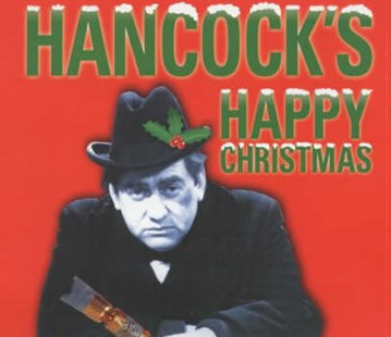 Hancock's Happy Christmas - Music Comedy & Spoken Word