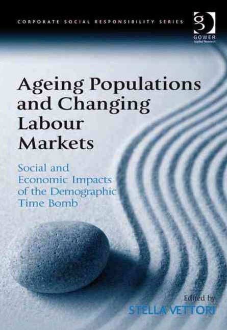 Ageing Populations and Changing Labour Markets