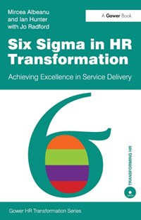 Six Sigma in HR Transformation by Mircea Albeanu, Mr Ian Hunter (9780566091643) - PaperBack - Business & Finance Business Communication