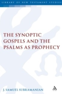 (ebook) Synoptic Gospels and the Psalms as Prophecy - Religion & Spirituality Christianity