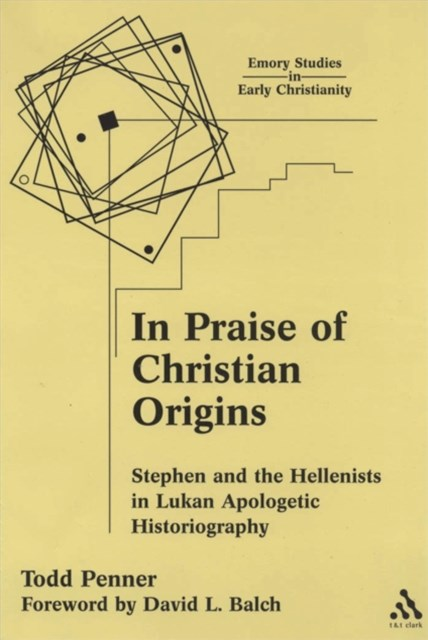 In Praise of Christian Origins