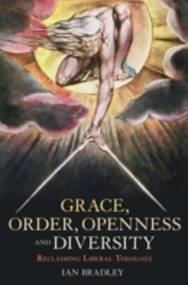 Grace, Order, Openness and Diversity