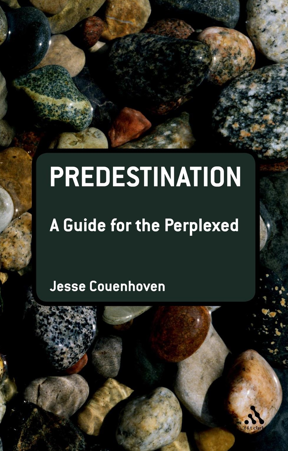 Predestination: A Guide for the Per