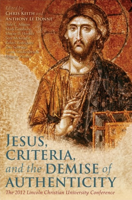 (ebook) Jesus, Criteria, and the Demise of Authenticity