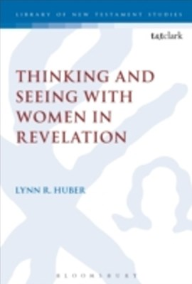 (ebook) Thinking and Seeing with Women in Revelation