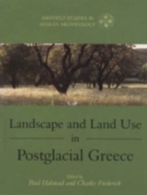 (ebook) Landscape and Land Use in Postglacial Greece