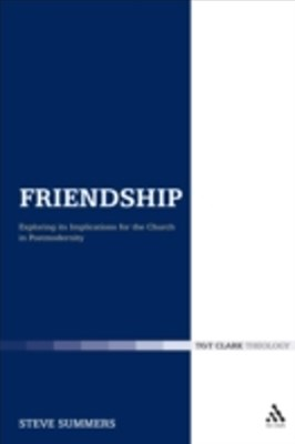 (ebook) Friendship: Exploring its Implications for the Church in Postmodernity