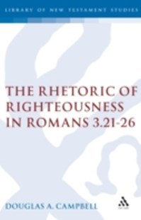 (ebook) Rhetoric of Righteousness in Romans 3.21-26 - Religion & Spirituality Christianity
