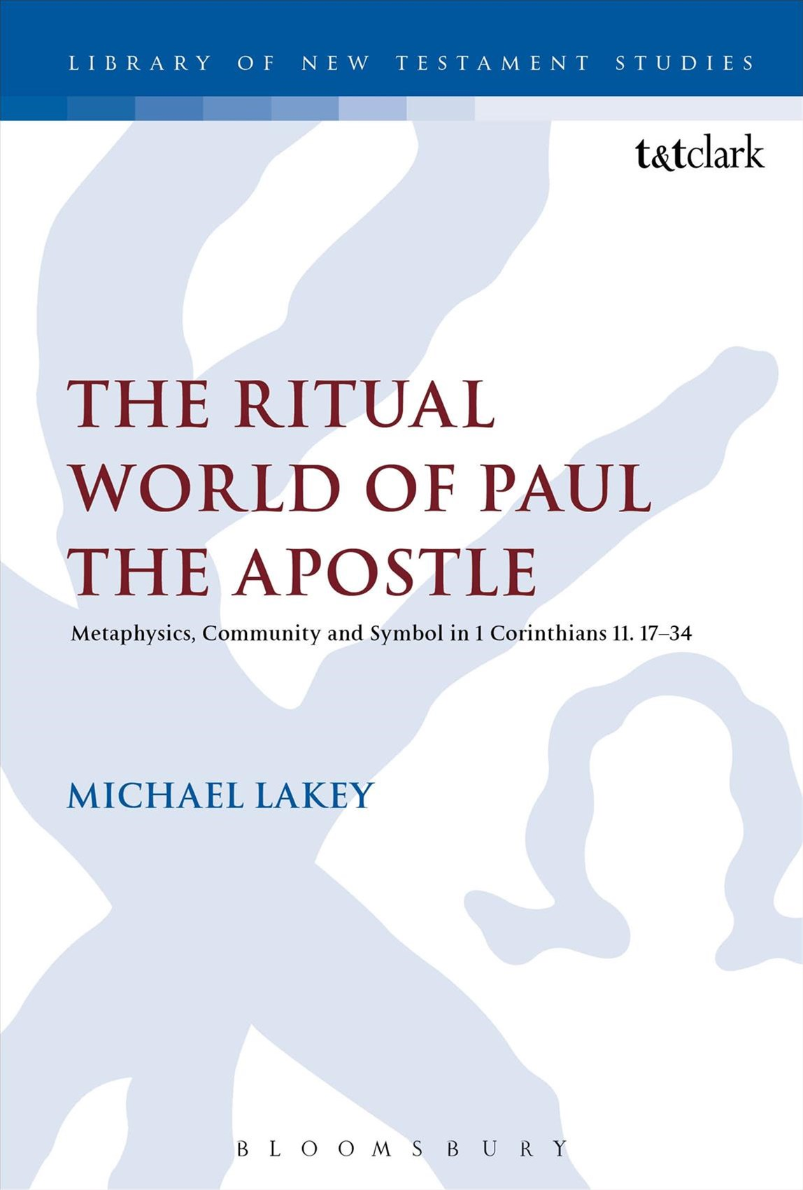 Ritual World of Paul the Apostle