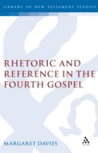 (ebook) Rhetoric and Reference in the Fourth Gospel - Religion & Spirituality Christianity