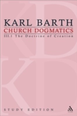 Church Dogmatics Study Edition 13