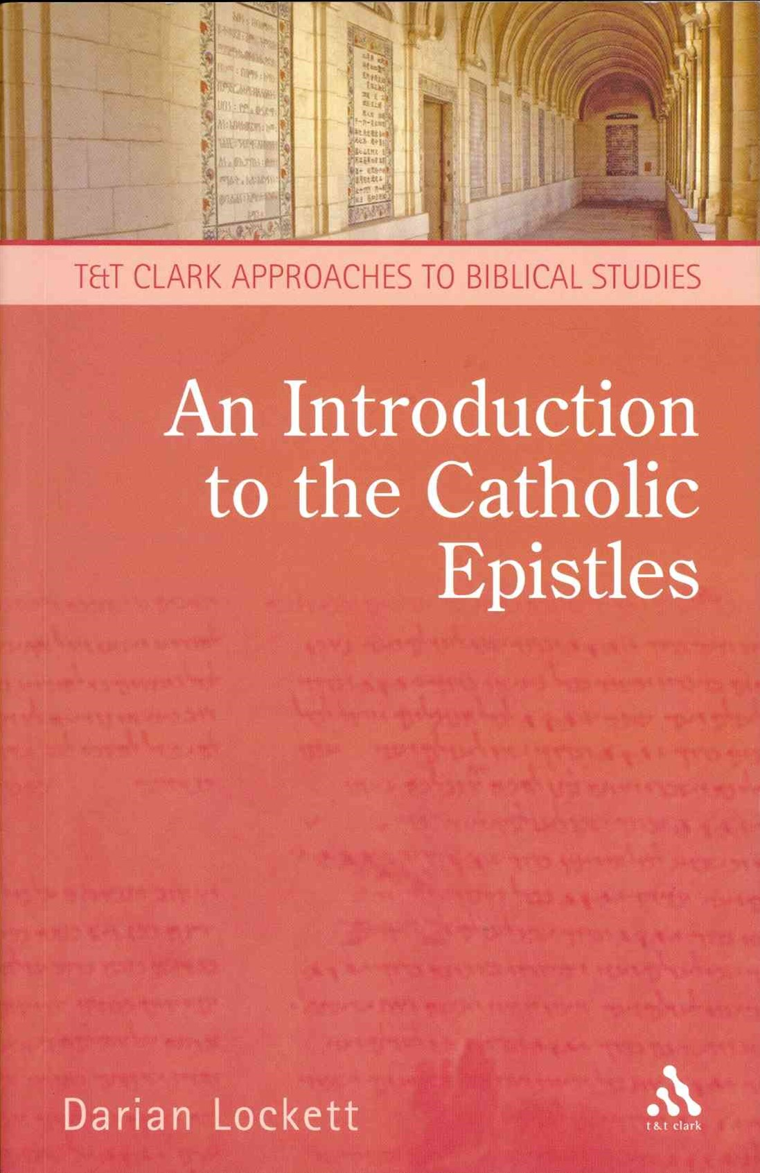 Introduction to the Catholic Epistles