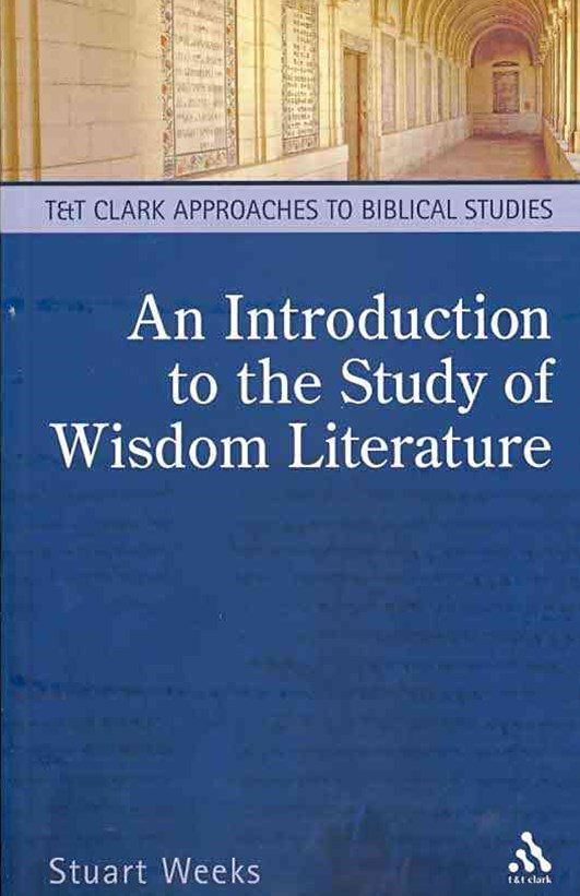 An Introduction to the Study of Wisdom Literature
