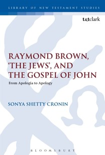 (ebook) Raymond Brown, 'The Jews,' and the Gospel of John - Religion & Spirituality Christianity