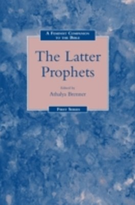 Feminist Companion to the Latter Prophets