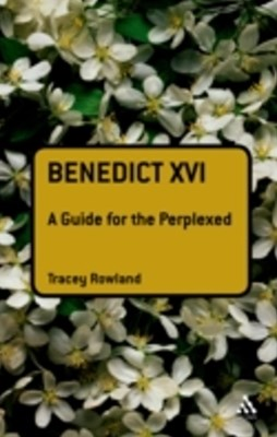 (ebook) Benedict XVI: A Guide for the Perplexed