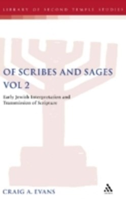 Of Scribes and Sages, Vol 2