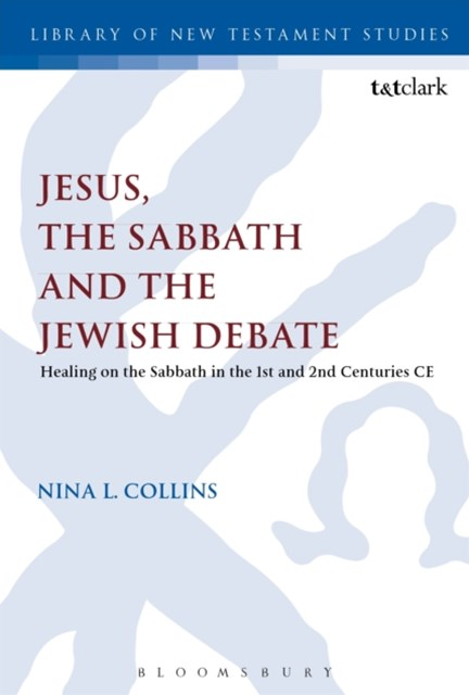 Jesus, the Sabbath and the Jewish Debate