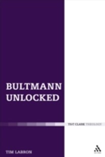 (ebook) Bultmann Unlocked - Religion & Spirituality Christianity