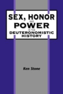 (ebook) Sex, Honor, and Power in the Deuteronomistic History - Religion & Spirituality Christianity