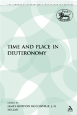 (ebook) Time and Place in Deuteronomy