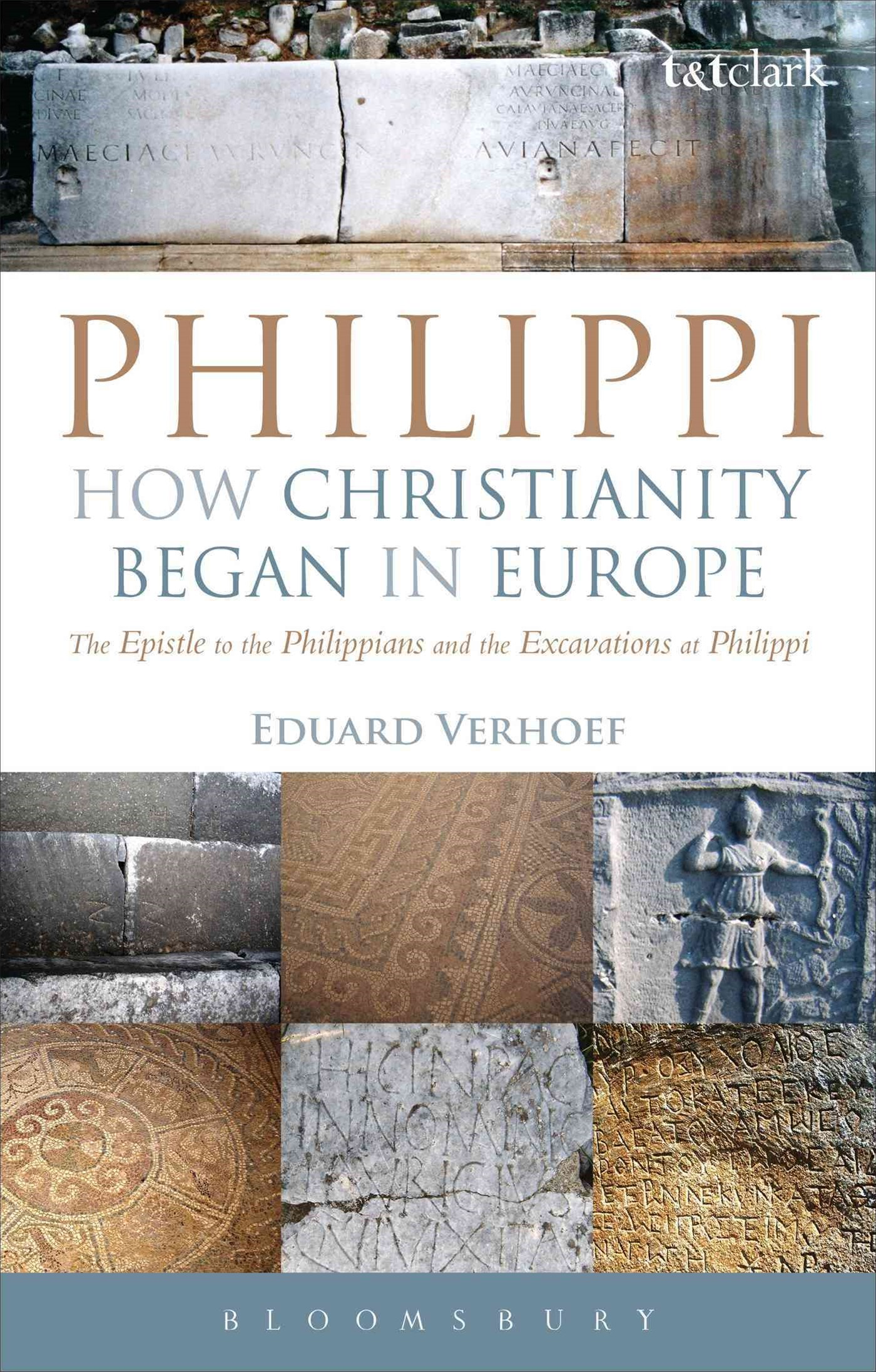 Philippi: How Christianity Began in Europe