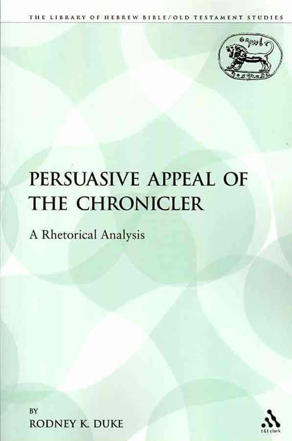 Persuasive Appeal of the Chronicler