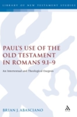 (ebook) Paul's Use of the Old Testament in Romans 9.1-9