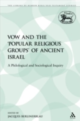(ebook) Vow and the 'Popular Religious Groups' of Ancient Israel