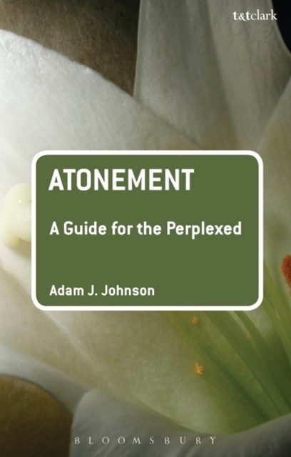 Atonement: A Guide for the Perplexed