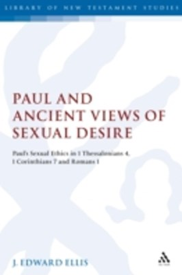 (ebook) Paul and Ancient Views of Sexual Desire