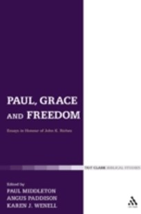 (ebook) Paul, Grace and Freedom - Religion & Spirituality Christianity