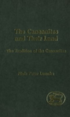 Canaanites and Their Land