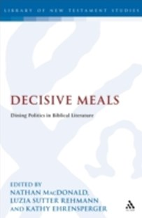(ebook) Decisive Meals - Religion & Spirituality Christianity