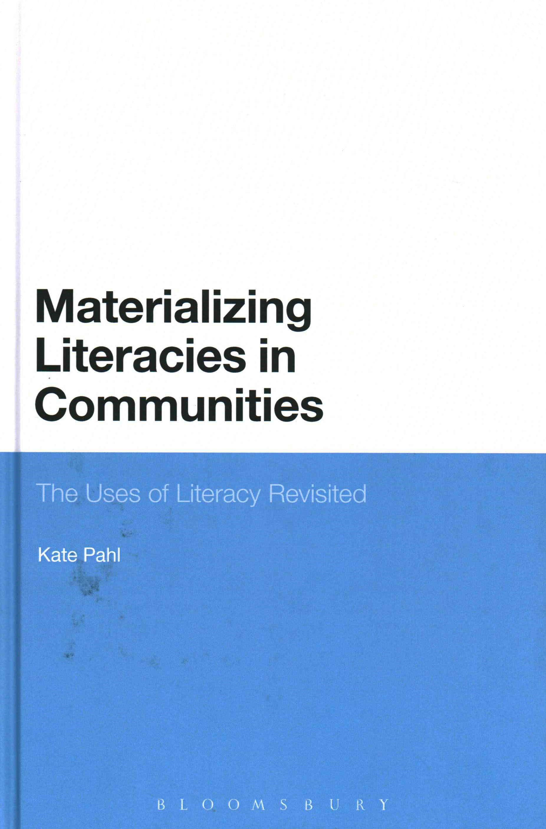 Materializing Literacies in Communities