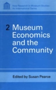 (ebook) Museum Economics and the Community - Business & Finance Organisation & Operations