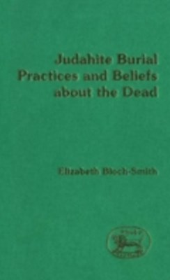 (ebook) Judahite Burial Practices and Beliefs about the Dead