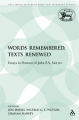 Words Remembered, Texts Renewed