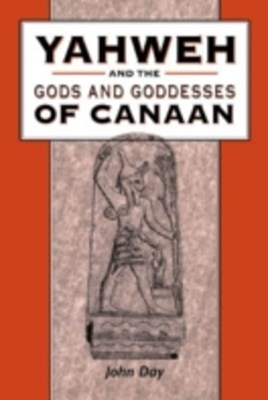 (ebook) Yahweh and the Gods and Goddesses of Canaan