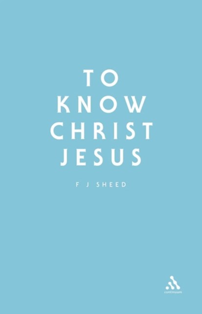 (ebook) To Know Christ Jesus