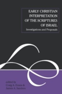 (ebook) Early Christian Interpretation of the Scriptures of Israel - Religion & Spirituality Christianity