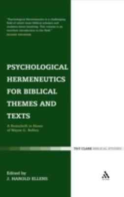 Psychological Hermeneutics for Biblical Themes and Text
