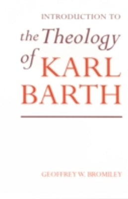 (ebook) Introduction to the Theology of Karl Barth
