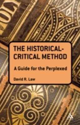Historical-Critical Method: A Guide for the Perplexed