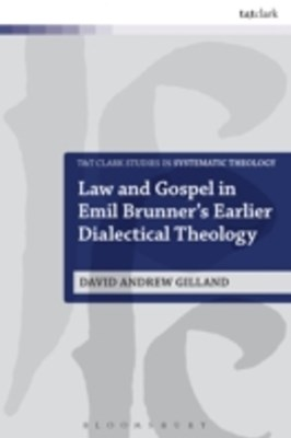 (ebook) Law and Gospel in Emil Brunner's Earlier Dialectical Theology