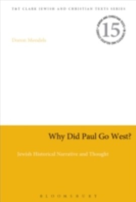 Why Did Paul Go West?