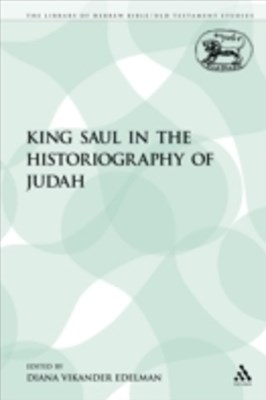 (ebook) King Saul in the Historiography of Judah