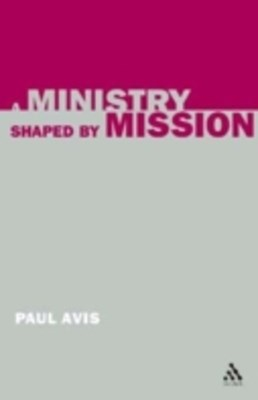 Ministry Shaped by Mission